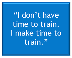 I dont have time to train