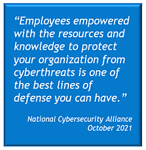The National Cybersecurity Alliance encourages employee training in cybersecurity
